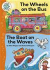 The Wheels on the Bus/The Boat on the Waves