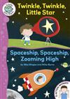 Twinkle, Twinkle, Little Star / Spaceship, Spaceship, Zooming High