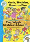 Head, Shoulders, Knees and Toes / Clap, Wriggle, Stretch and Jump