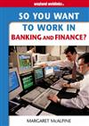 In Banking and Finance?