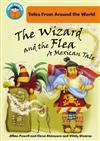 The Wizard and the Flea: A Mexican Tale