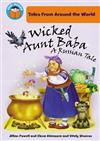 Wicked Aunt Baba: A Russian Tale