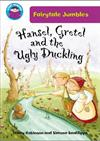 Hansel & Gretel and the Ugly Duckling
