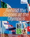 Behind the Scenes at the Olympics