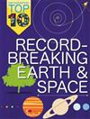 Record-Breaking Earth and Space