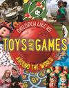 Toys and Games Around the World