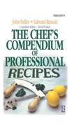 The Chef's Compendium of Professional Recipes
