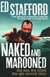 Naked and Marooned: One Man, One Island, One Epic Survival Story