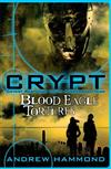 CRYPT: Blood Eagle Tortures: 4