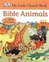 Bible Animals: My Little Church Book