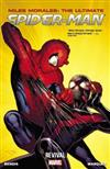 Miles Morales: Ultimate Spider-Man: Volume 1: Revival