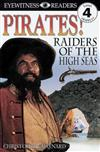 DK Readers L4: Pirates: Raiders of the High Seas: Raiders of the High Seas