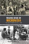 Making Sense of Micronesia: The Logic of Pacific Island Culture