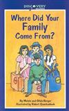 Where Did Your Family Come From?: A Book about Immigrants