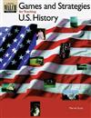 Games and Strategies for Teaching U.S. History