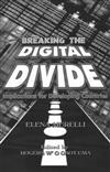 Breaking the Digital Divide: Implications for Developing Countries