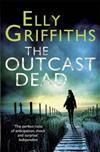 The Outcast Dead: A Ruth Galloway Investigation