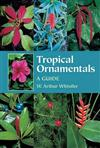 Tropical Ornamentals: A Guide