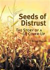 Seeds of Distrust: The Story of a GE Cover-up