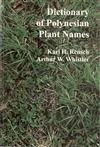 Dictionary of Polynesian Plant Names
