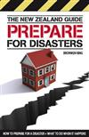 The New Zealand Guide: How to Prepare for a Disaster and What to Do When it Happens