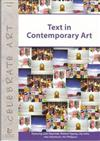 Text in Contemporary Art: Featuring John Reynolds, Richard Tipping, Lily Laita, Alex Selenitsch, Nic Phillipson