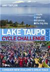 Lake Taupo Cycle Challenge: The Ultimate Guide
