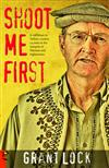 Shoot Me First - a Cattleman in Taliban Country: Twenty-four Years in the Hotspots of Pakistan and Afghanistan