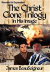 The Christ Clone Trilogy - Book One: In His Image