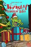 The Best of Twisty Christmas Tales