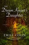 The Dream Keeper's Daughter: A Novel