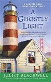 A Ghostly Light: A Haunted Home Renovation Mystery