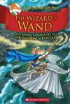 Wizard's Wand (Geronimo Stilton and the Kingdom of Fantasy #9), The