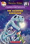 Haunted Dinosaur: A Geronimo Stilton Adventure (Creepella Von Cacklefur #9), The