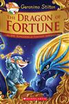 Dragon of Fortune (Geronimo Stilton and the Kingdom of Fantasy: Special Edition #2), The: An Epic Kingdom of Fantasy Adventure