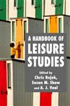 A Handbook of Leisure Studies: 2006