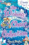 The Wishing-Chair Collection: Three Stories in One!