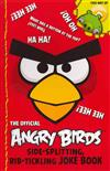 Angry Birds: Side-Splitting, Rib-Tickling Joke Book