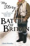 Battle of Britain: A Second World War Spitfire Pilot, 1939-1941