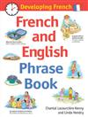 Developing French: French and English Phrase Book