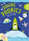 Singing Phonics: No. 3: Song and Chants for Teaching Phonics