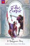 Julius Caesar: Shakespeare Stories for Children