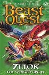 Beast Quest: Zulok the Winged Spirit: Series 20 Book 1