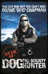 You Can Run But You Can't Hide: Star of Dog the Bounty Hunter