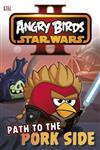 Angry Birds Star Wars Reader Path to the Pork Side