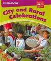 Celebrations: City and Rural Celebrations