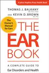 The Ear Book: A Complete Guide to Ear Disorders and Health