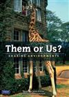 Them or Us?: Sharing Environments