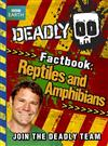 Deadly Factbook: Book 3: Reptiles and Amphibians