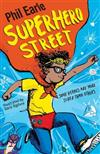 Superhero Street: A Storey Street Novel